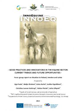 Electronic resource: Good Practices and Innovations in the Equine Sector: Current Trends and Future Opportunities focus group report on situation [in Finland, Sweden and Latvia]