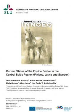 Current Status of the Equine Sector in the Central Baltic Region (Finland, Latvia and Sweden)