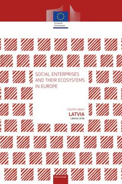 Social enterprises and their ecosystems in Europe: country report Latvia